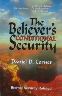 This is the book the devil hates and doesn't want you to read or know about! WHY?  It is the most powerful work ever written refuting the teaching of unconditional eternal security (or once saved always saved)!