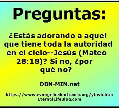 Debemos Adorar A Jesucristo Cuáles Son Las Escrituras De Adoración De Jesús