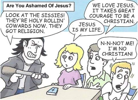 closet person ashamed of Jesus Christ