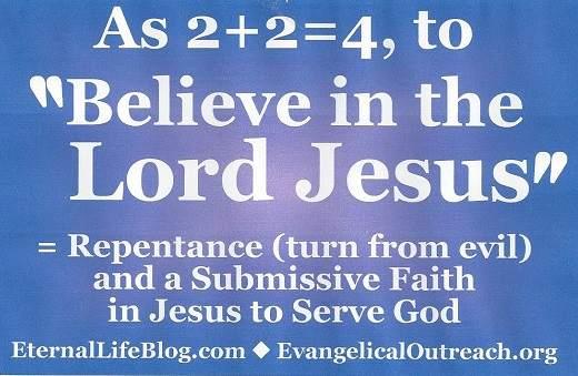believe in the lord Jesus