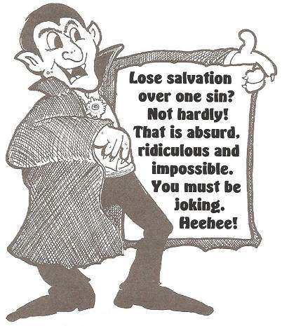 lose eternal salvation with one sin