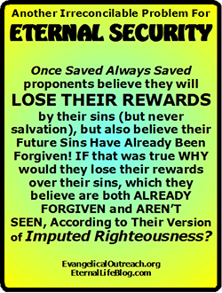 eternal security, license for immorality, license to sin