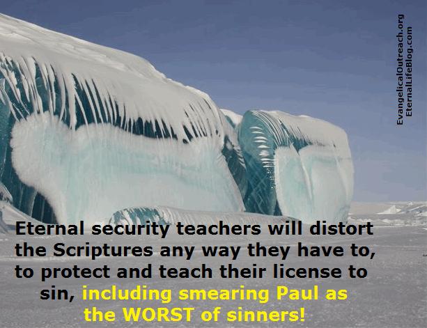 slanderous eternal security teachers