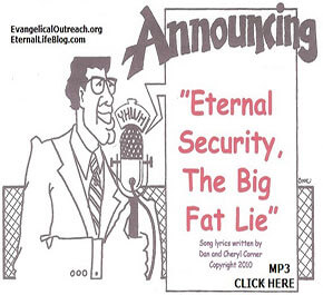 eternal security is a lie from the devil
