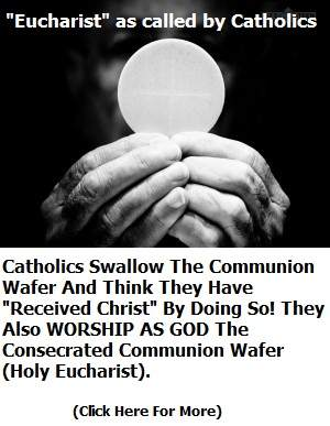 Eucharist is Unscriptural
