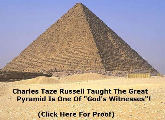 jehovah's witnesses charles taze russell great pyramid