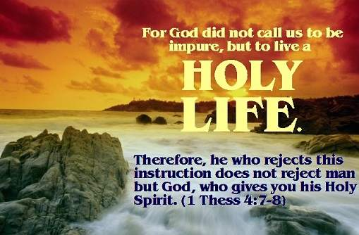 holy life rejected God