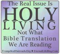 holy living not kjv only