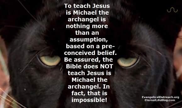 jesus christ not michael the archangel