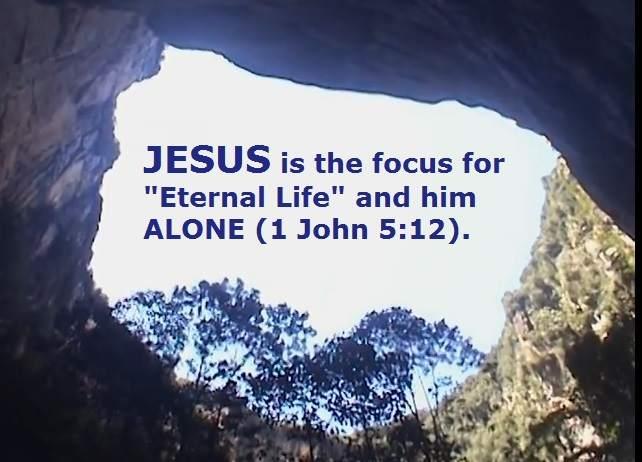 jesus focus eternal life salvation gospel