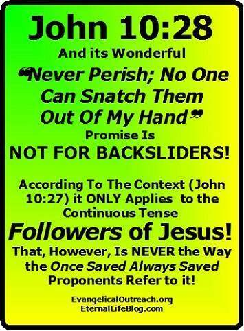 john 10:28 never perish no one can snatch them out of my hand