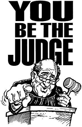Judge not lest ye be judged