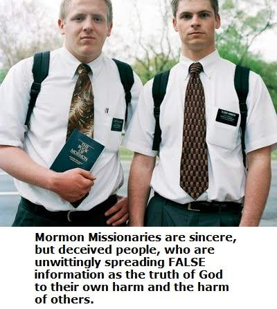 Witnessing To Mormons Mormon Missionaries are sincere but deceived