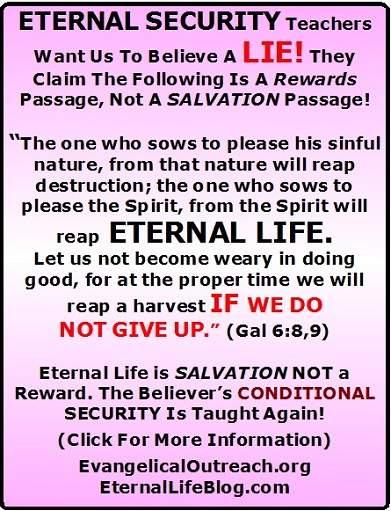 no eternal security reap eternal life