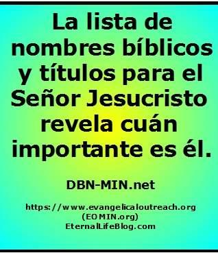 ¿Cuáles son los nombres de Jesucristo?