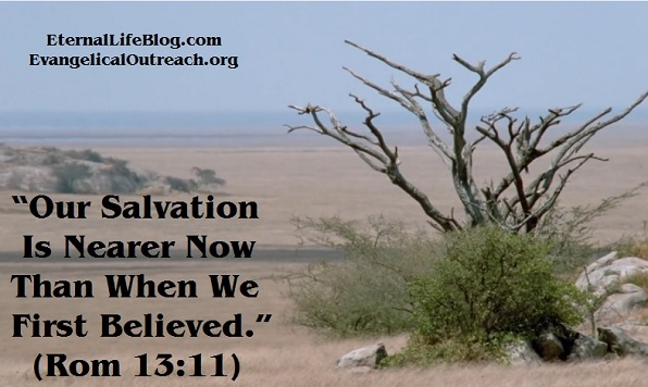 salvation nearer now than when first believed