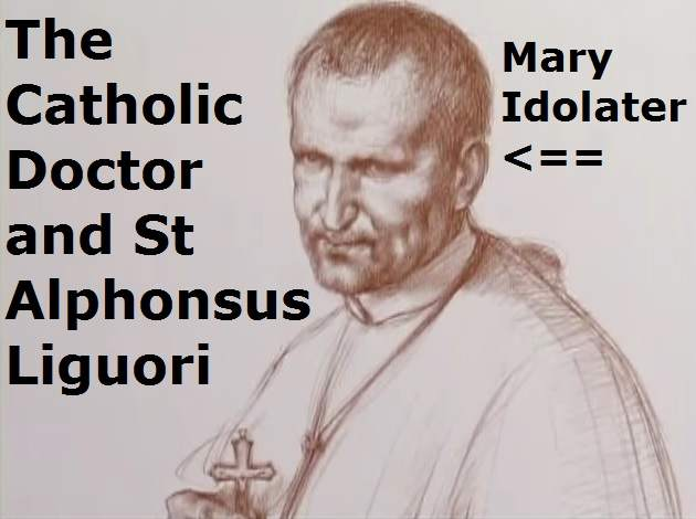 St Alphonsus Liguori Heretic And Doctor Of Church