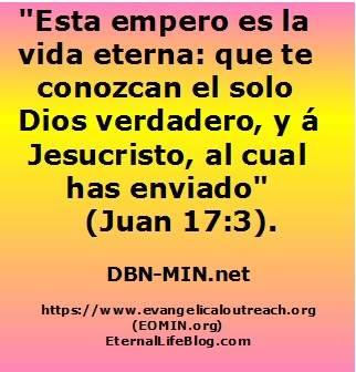 teniendo en conocimiento Juan 17:3