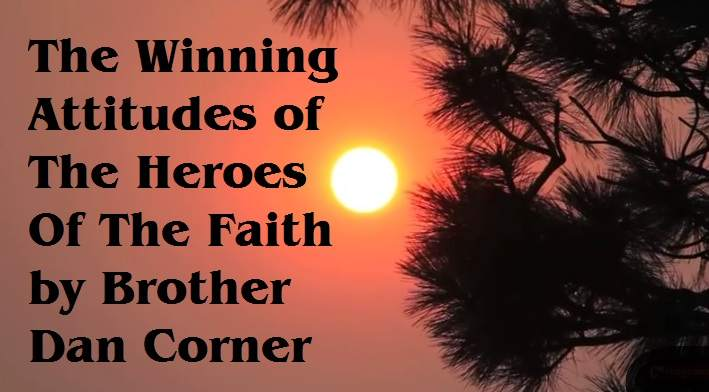 winning attitudes heroes of  the faith