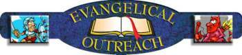 Evangelical Outreach is an evangelical, holiness, Christian ministry